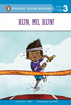 Run, Mo, run! by Adler, David A.
