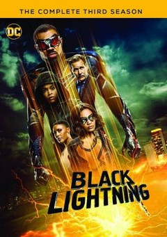 Black lightning.   The complete third season by