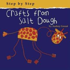 Crafts from salt dough by Gessat, Audrey.