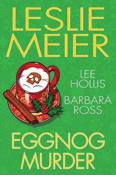Eggnog murder by Meier, Leslie