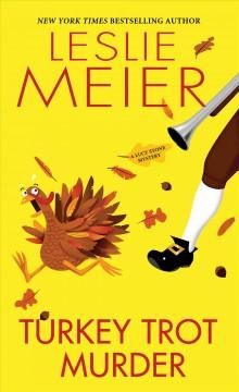 Turkey trot murder : a Lucy Stone mystery by Meier, Leslie