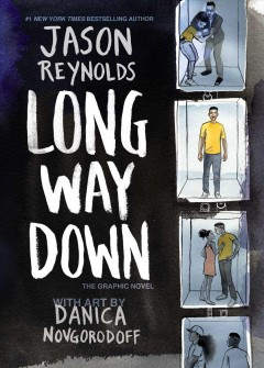Long way down : the graphic novel by Reynolds, Jason