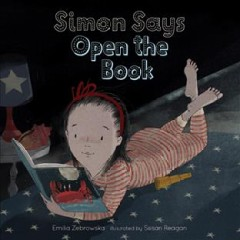 Simon says open the book by Zebrowska, Emilia
