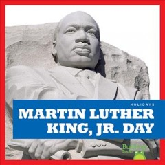 Martin Luther King, Jr. Day by Bailey, R. J.