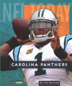The story of the Carolina Panthers by Whiting, Jim