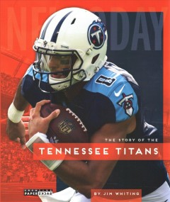 The story of the Tennessee Titans by Whiting, Jim