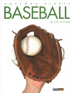 Baseball by Dittmer, Lori.