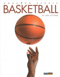 Basketball by Dittmer, Lori.