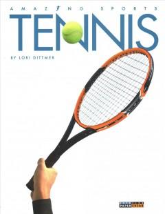 Tennis by Dittmer, Lori.
