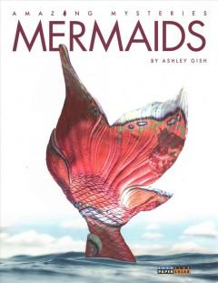 Mermaids by Gish, Ashley.