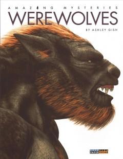 Werewolves by Gish, Ashley.