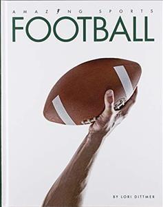 Football by Dittmer, Lori.