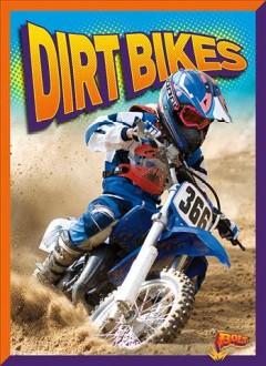 Dirt bikes by Caswell, Deanna