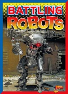 Battling robots by Troupe, Thomas Kingsley
