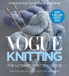 Vogue knitting : the ultimate knitting book by